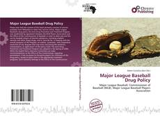 Bookcover of Major League Baseball Drug Policy