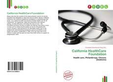 Borítókép a  California HealthCare Foundation - hoz