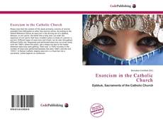 Bookcover of Exorcism in the Catholic Church