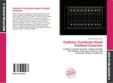 Copertina di Catholic Cardinals Head Football Coaches