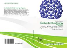 Bookcover of Institute for High Energy Physics