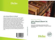 Buchcover von John Wood (Room to Read)