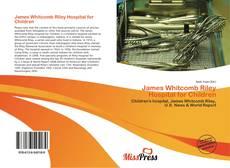 Обложка James Whitcomb Riley Hospital for Children