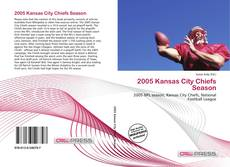 Copertina di 2005 Kansas City Chiefs Season