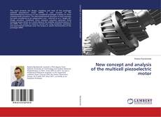 Copertina di New concept and analysis of the multicell piezoelectric motor