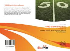 Bookcover of 1989 Miami Dolphins Season