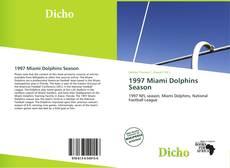 Обложка 1997 Miami Dolphins Season