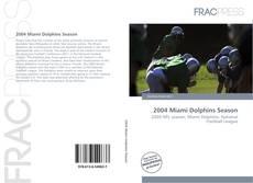 Обложка 2004 Miami Dolphins Season