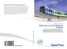 Bookcover of Bath Green Park Railway Station