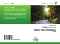 Bookcover of Bill Elliott Racing