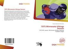 Buchcover von 1975 Minnesota Vikings Season