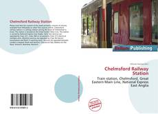 Bookcover of Chelmsford Railway Station
