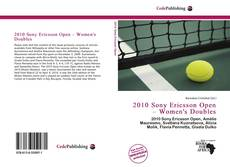 Bookcover of 2010 Sony Ericsson Open – Women's Doubles