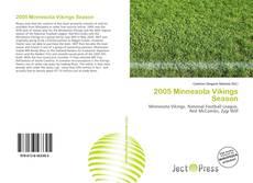 Buchcover von 2005 Minnesota Vikings Season