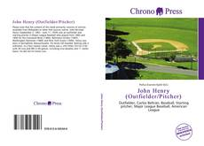 Bookcover of John Henry (Outfielder/Pitcher)