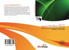 Capa do livro de Lesser Red Musk Shrew