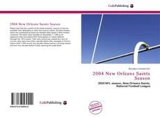 Bookcover of 2004 New Orleans Saints Season