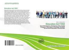 Bookcover of Education Act 1902