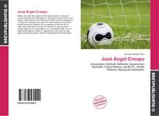Bookcover of José Ángel Crespo