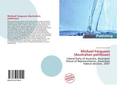 Bookcover of Michael Ferguson (Australian politician)