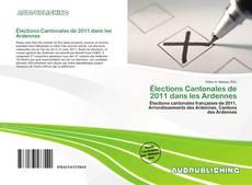 Copertina di Élections Cantonales de 2011 dans les Ardennes
