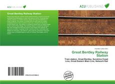 Bookcover of Great Bentley Railway Station