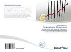 Couverture de Spéculation Financière
