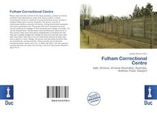 Bookcover of Fulham Correctional Centre