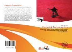 Couverture de Frederick Treves (Actor)