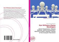 Bookcover of Ken Williams (Game Developer)