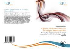 Couverture de Agence Internationale de l'Énergie Renouvelable