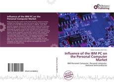 Buchcover von Influence of the IBM PC on the Personal Computer Market
