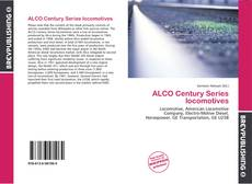 Bookcover of ALCO Century Series locomotives