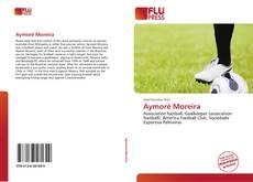 Bookcover of Aymoré Moreira