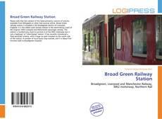 Обложка Broad Green Railway Station
