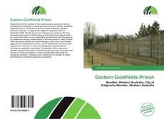 Couverture de Eastern Goldfields Prison