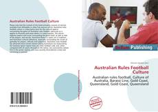 Bookcover of Australian Rules Football Culture