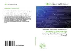 Bookcover of Aliasing (Computing)