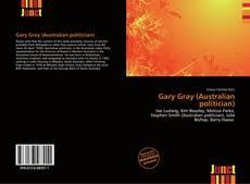 Bookcover of Gary Gray (Australian politician)