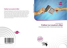 Buchcover von Father Le Loutre's War