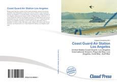 Обложка Coast Guard Air Station Los Angeles