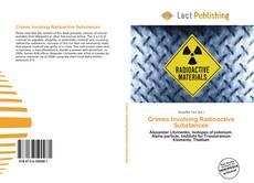Capa do livro de Crimes Involving Radioactive Substances