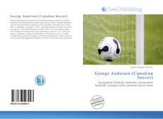Обложка George Anderson (Canadian Soccer)