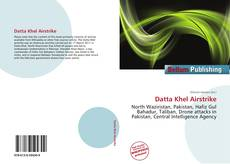 Bookcover of Datta Khel Airstrike