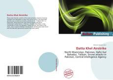 Datta Khel Airstrike的封面