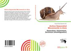 Portada del libro de Active Separatist Movements in Asia