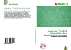 Bookcover of Australian Football International Cup