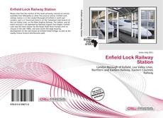 Bookcover of Enfield Lock Railway Station
