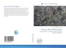 Capa do livro de Glacier Bay Wolf Spider