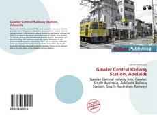 Обложка Gawler Central Railway Station, Adelaide